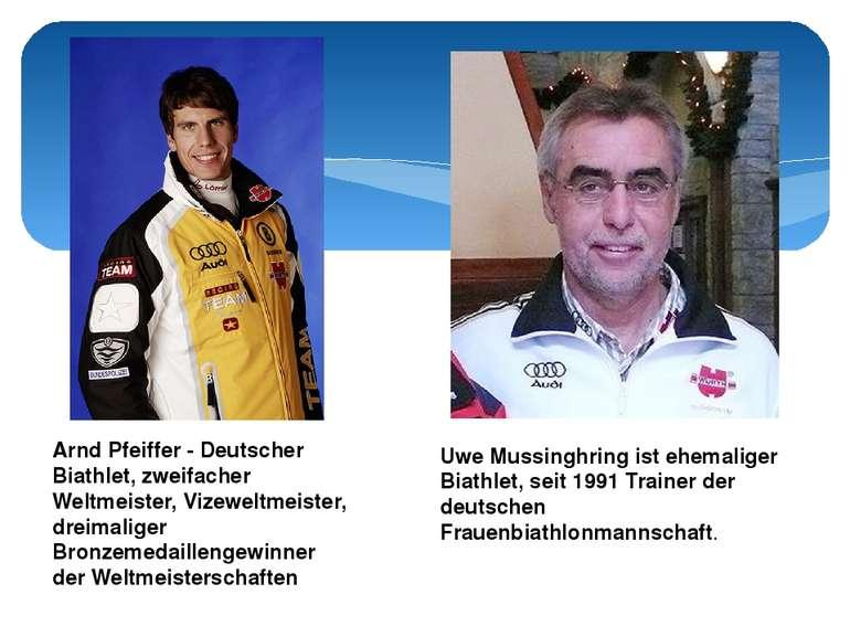 Arnd Pfeiffer - Deutscher Biathlet, zweifacher Weltmeister, Vizeweltmeister, ...