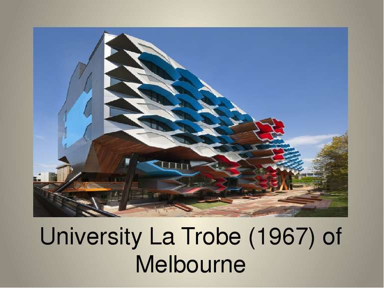 University La Trobe (1967) of Melbourne