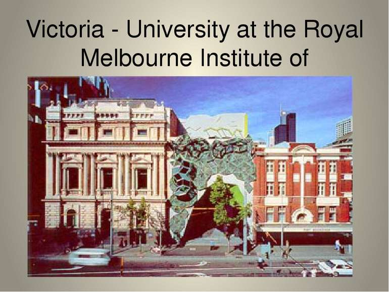 Victoria - University at the Royal Melbourne Institute of Technology