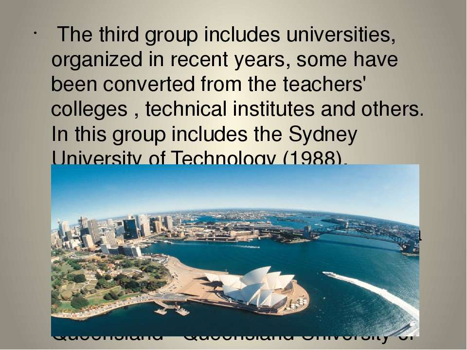 The third group includes universities, organized in recent years, some have ...