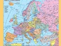 — Погляньте на мапу Європи. Які країни ви знаєте?