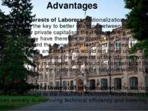 Advantages Safeguards the interests of Laborers: Nationalization also came to...