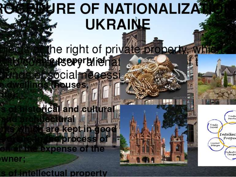 PROCEDURE OF NATIONALIZATION IN UKRAINE The objects of the right of private p...