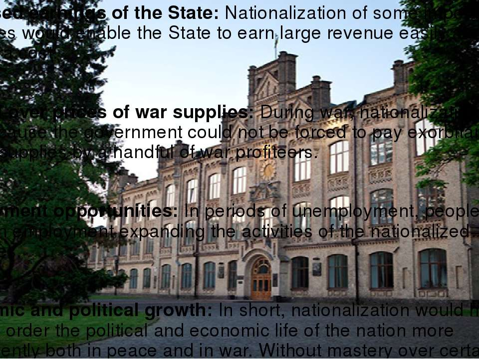 Increased earnings of the State: Nationalization of some important industries...