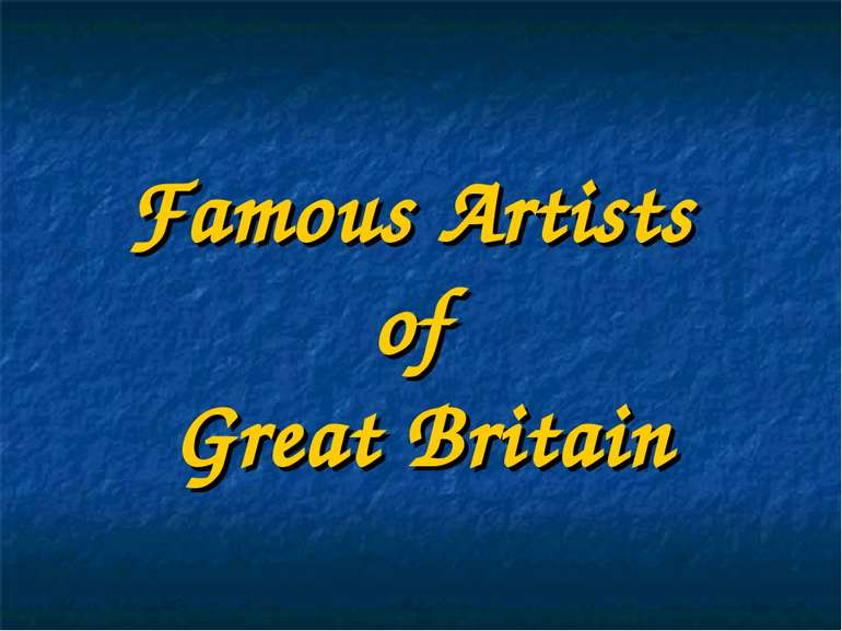 Famous Artists of Great Britain