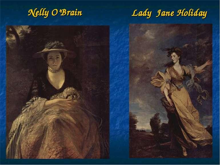 Lady Jane Holiday Nelly O'Brain