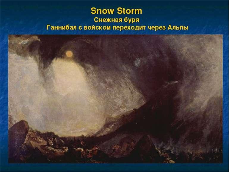 Snow Storm Снежная буря Ганнибал с войском переходит через Альпы