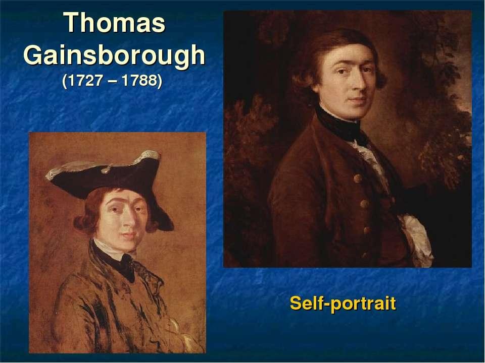 Thomas Gainsborough (1727 – 1788) Self-portrait