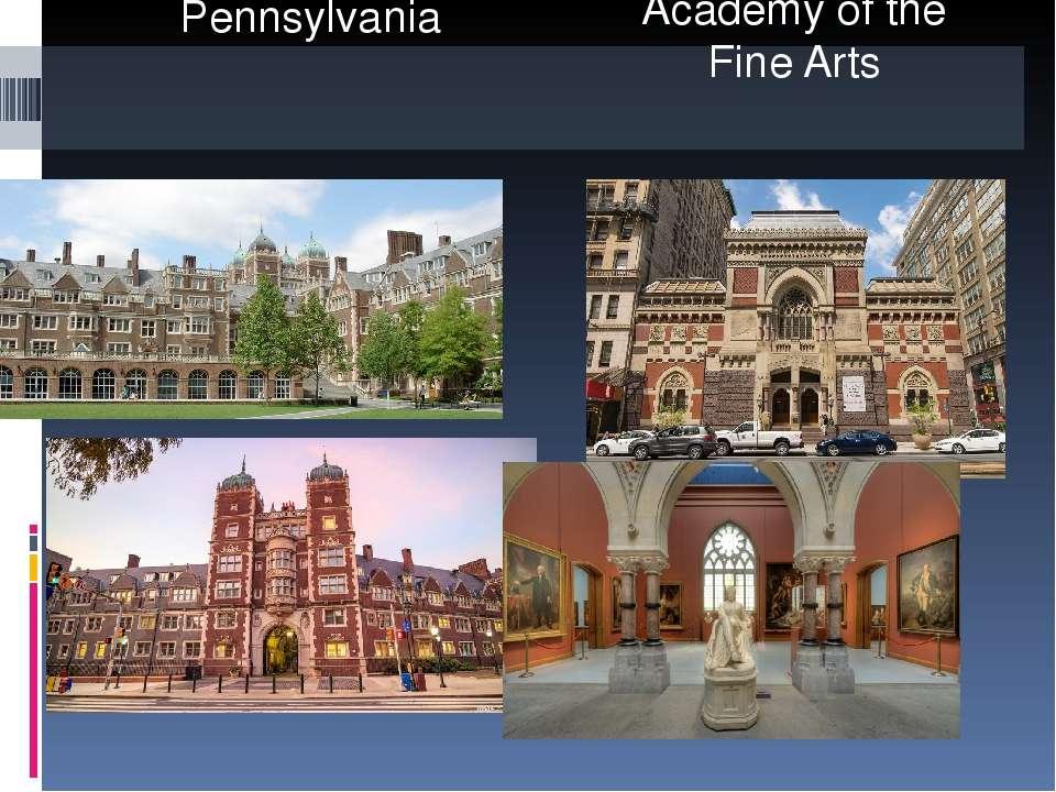University of Pennsylvania Pennsylvania Academy of the Fine Arts