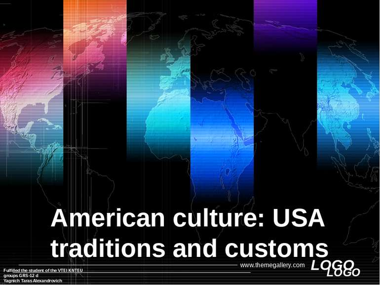 American culture: USА traditions and customs Fulfilled the student of the VTE...