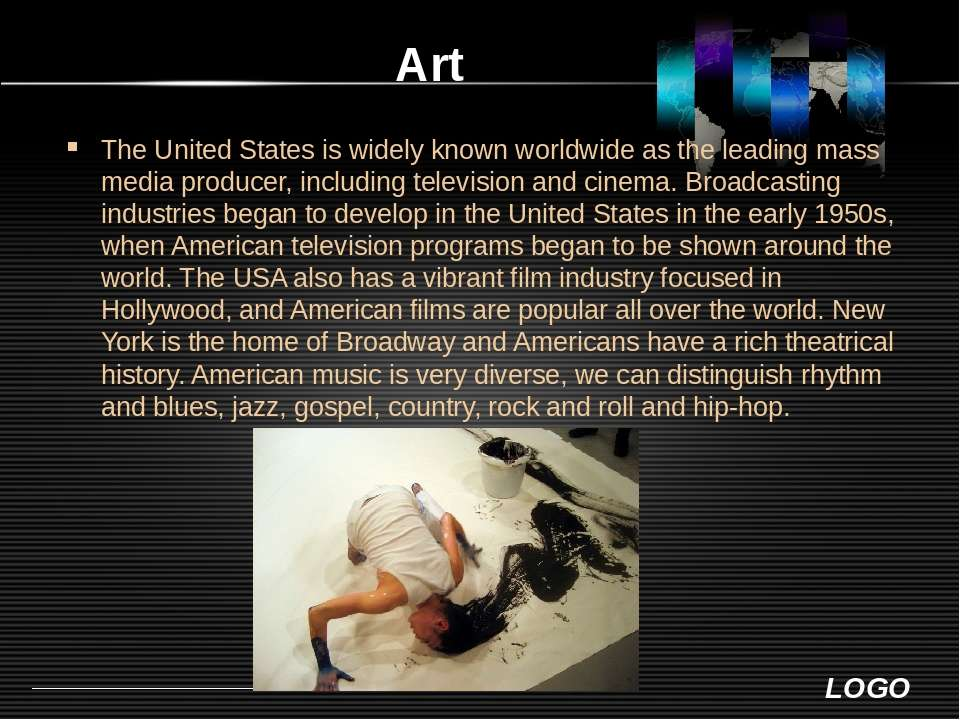 Art The United States is widely known worldwide as the leading mass media pro...