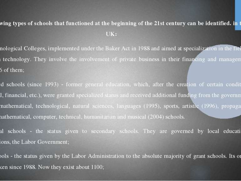 The following types of schools that functioned at the beginning of the 21st c...