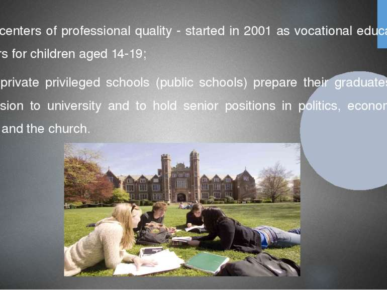 - centers of professional quality - started in 2001 as vocational education c...