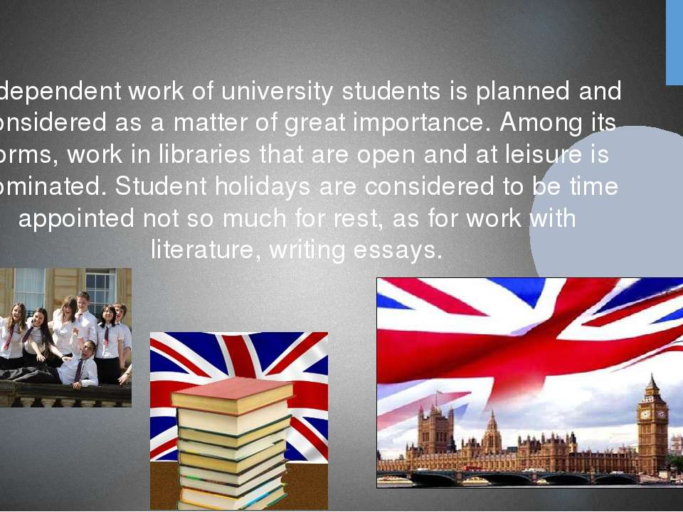 Independent work of university students is planned and considered as a matter...