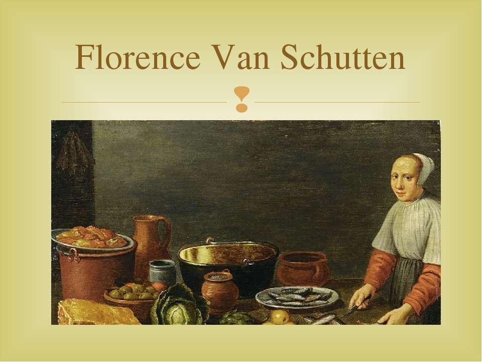 Florence Van Schutten