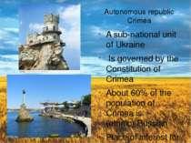 Autonomous republic Crimea A sub-national unit ofUkraine Is governed by the...