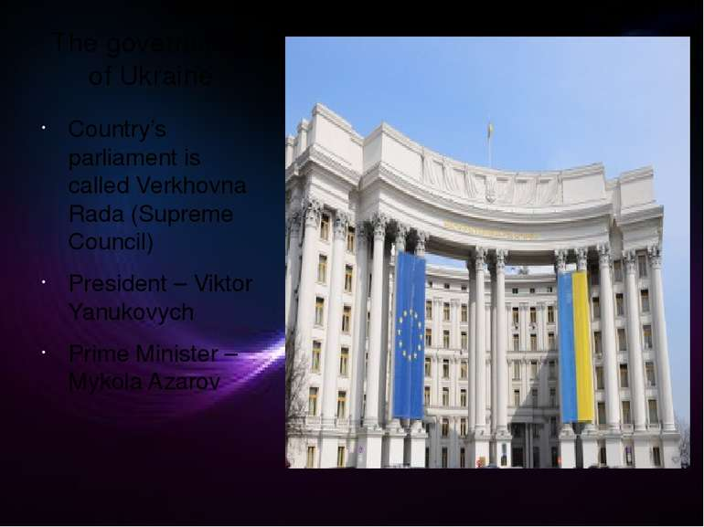 The government of Ukraine Country's parliament is called Verkhovna Rada (Supr...