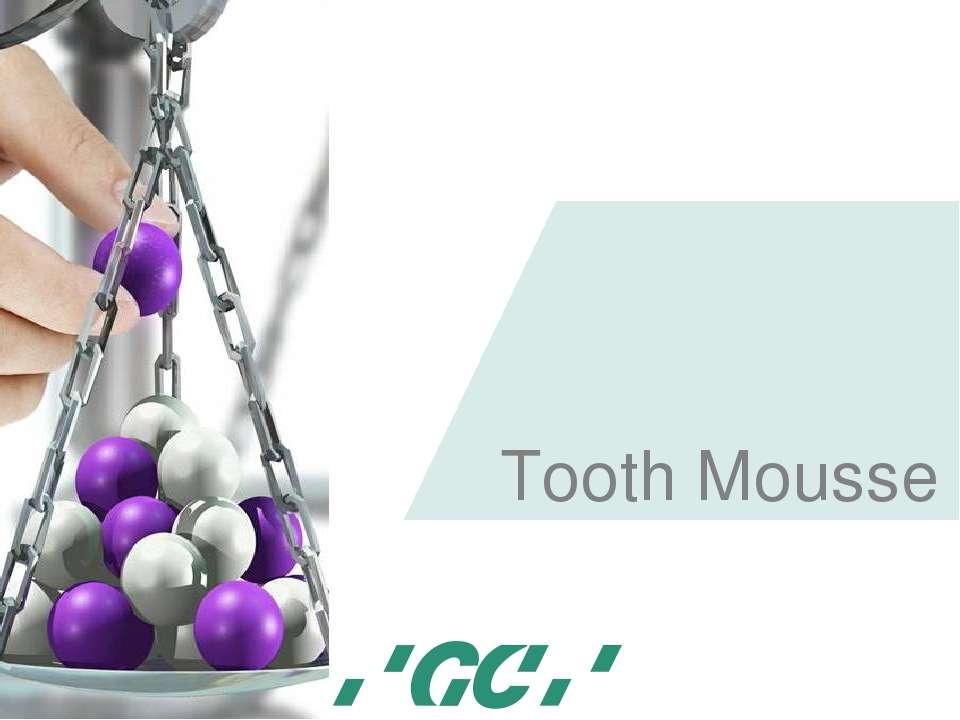 Tooth Mousse Минимальное вмешательство, 15/05/2006