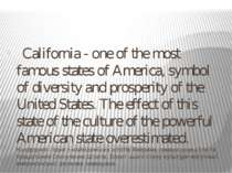 California - one of the most famous states of America, symbol of diversity an...