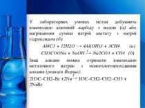 У лабораторних умовах метан добувають взаємодією алюміній карбіду з водою (а)...