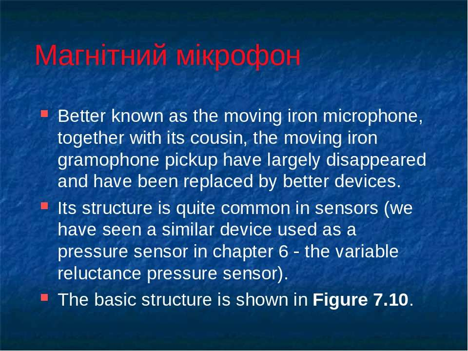 Магнітний мікрофон Better known as the moving iron microphone, together with ...