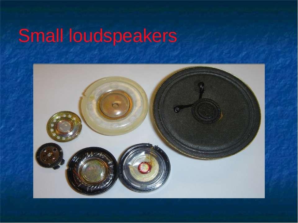 Small loudspeakers