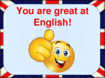 You are great at English!