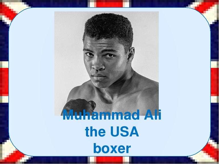 Muhammad Ali the USA boxer