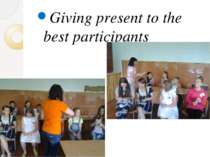 Giving present to the best participants