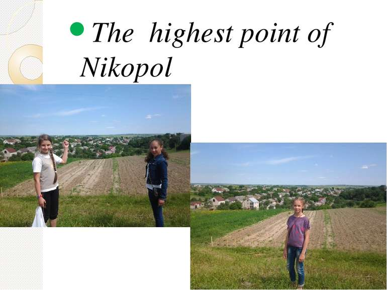 The highest point of Nikopol