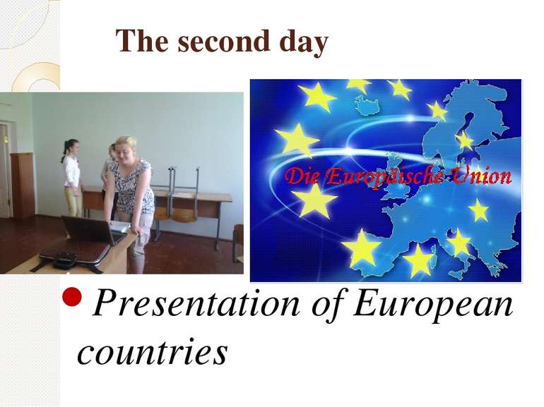 The second day Presentation of European countries