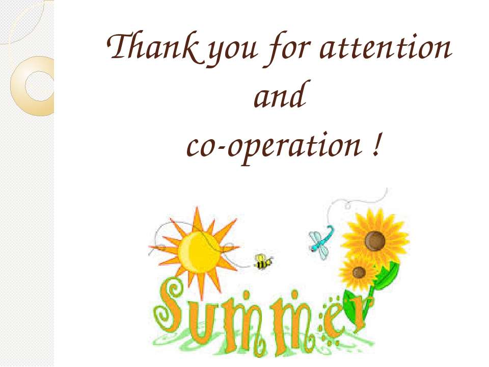 Thank you for attention and co-operation !