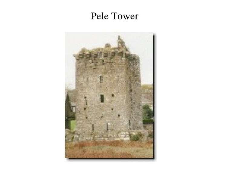 Pele Tower