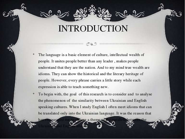 INTRODUCTION The language is a basic element of culture, intellectual wealth ...