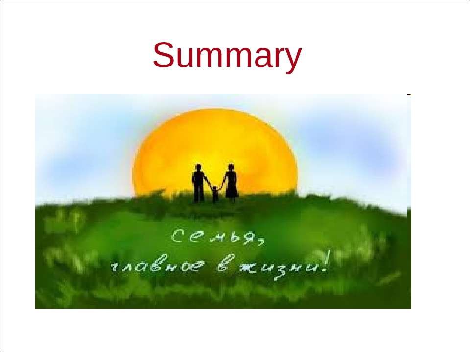 Slide * of 23 Summary Section 5.1 Families Today