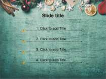Slide title 1. Click to add Title 2. Click to add Title 3. Click to add Title...