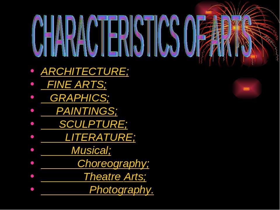 ARCHITECTURE; FINE ARTS; GRAPHICS; PAINTINGS; SCULPTURE; LITERATURE; Musical;...