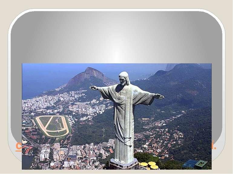 Статуя Христа СпасителявРіо-де-Жанейро,Бразилія – символ Ріо-де-Жанейро і ...