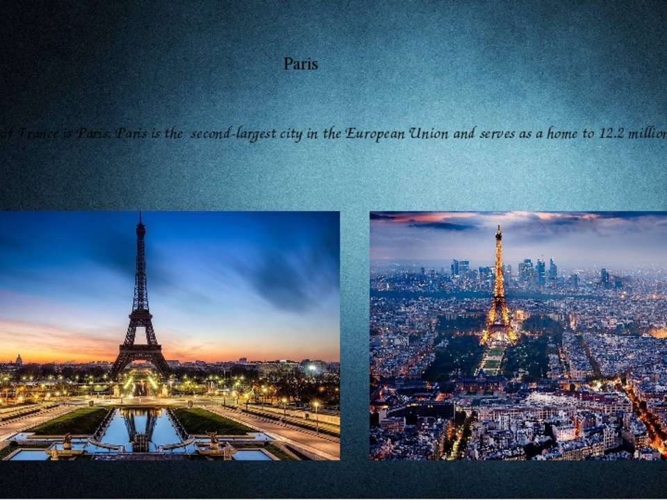 Paris The capital of France is Paris. Paris is the second-largest city in the...