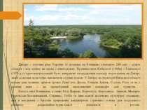 Дніпро – головна ріка України (її довжина на Київщині становить 246 км) – діл...