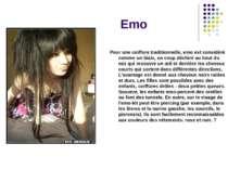 Emo Pour une coiffure traditionnelle, emo est considéré comme un biais, un co...