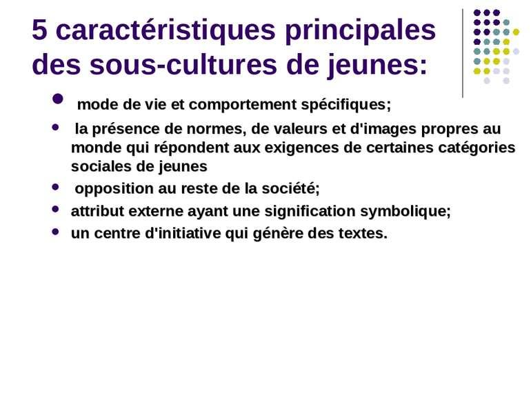 5 caractéristiques principales des sous-cultures de jeunes: mode de vie et co...