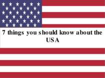 США / 7 things you should know about the USA