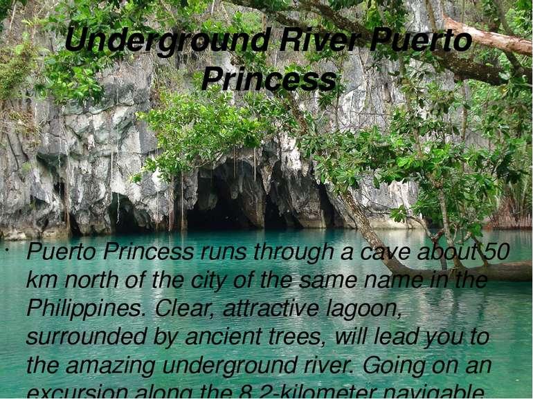 Underground River Puerto Princess Puerto Princess runs through a cave about 5...