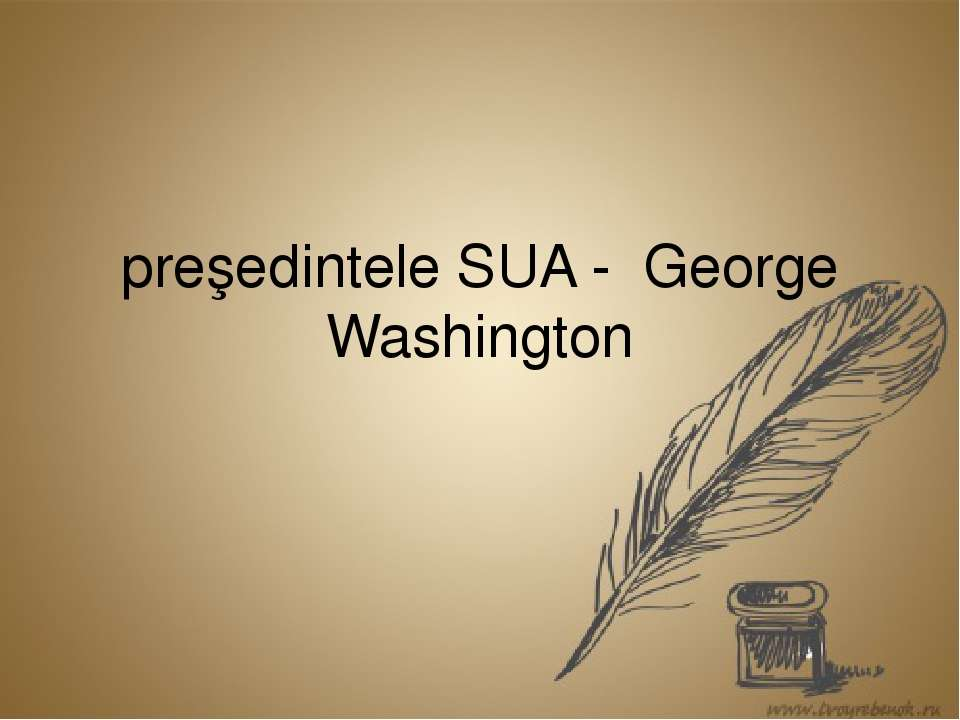 preşedintele SUA - George Washington