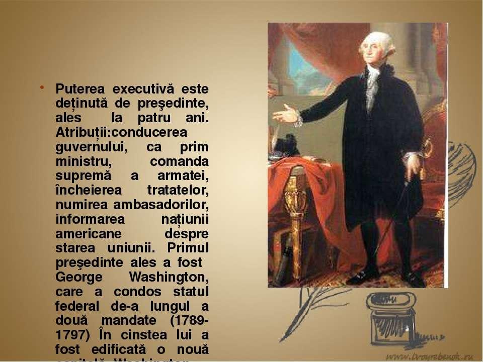 Puterea executivă este deţinută de preşedinte, ales la patru ani. Atribuţii:c...