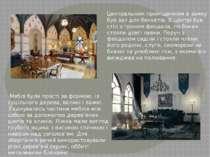 Центральним приміщенням в замку був зал для бенкетів. В центрі був стіл з тро...