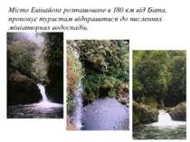 Місто Евінайонг розташоване в 180 км від Бата, пропонує туристам відправитися...