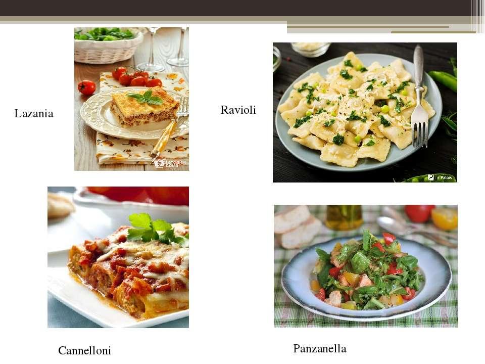 Lazania Ravioli Cannelloni Panzanella