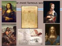 The most famous works